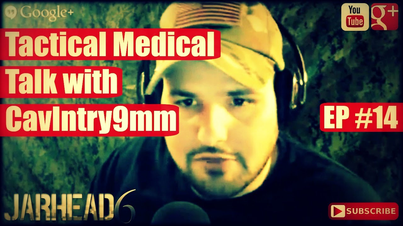 Tactical Medical Talk with CavIntry9mm (Radio Show: EP #14)