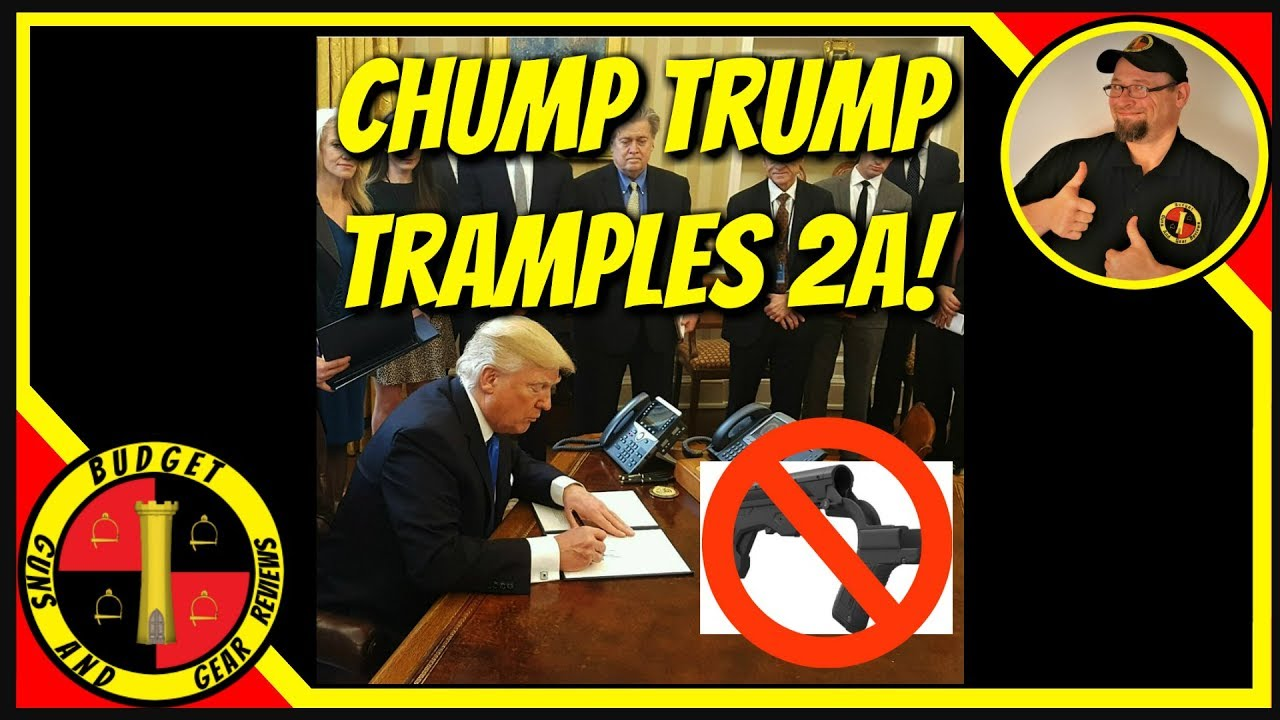 Chump Trump Tramples 2A- Trump Administration Bans Bump Stocks