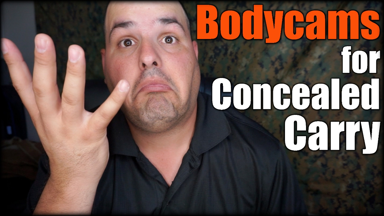 Bodycams for Concealed Carry