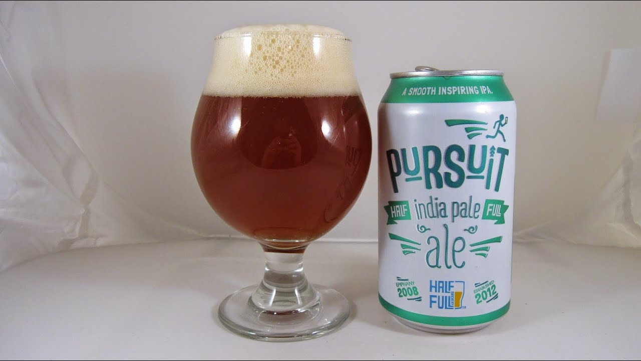 Pursuit IPA from Half Full Brewery