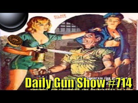 Daily Gun Show #714