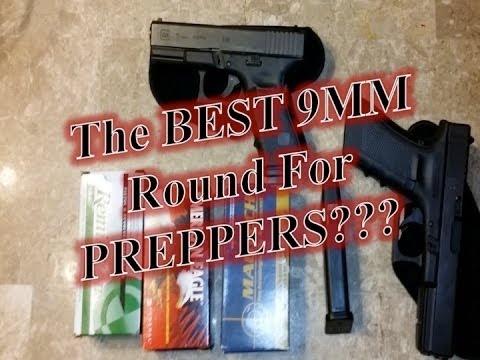 The Best 9MM Round For Preppers???