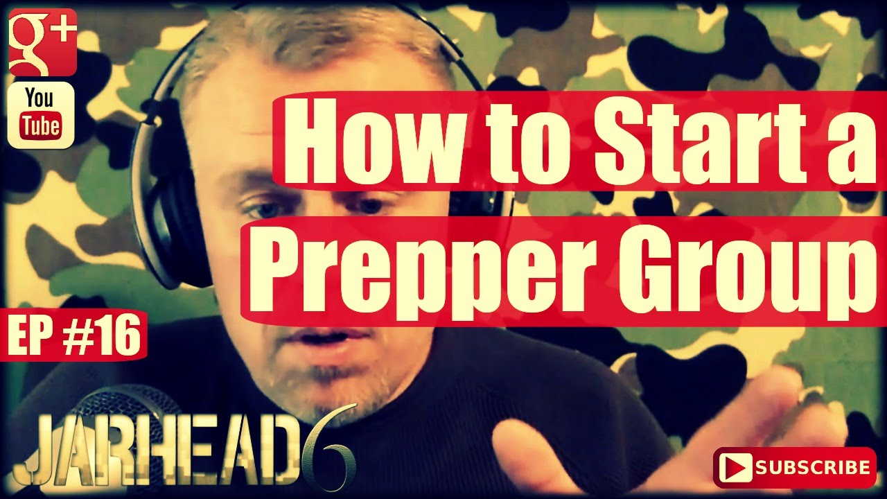 How to Start a Prepper Group (Radio Show: EP #16)