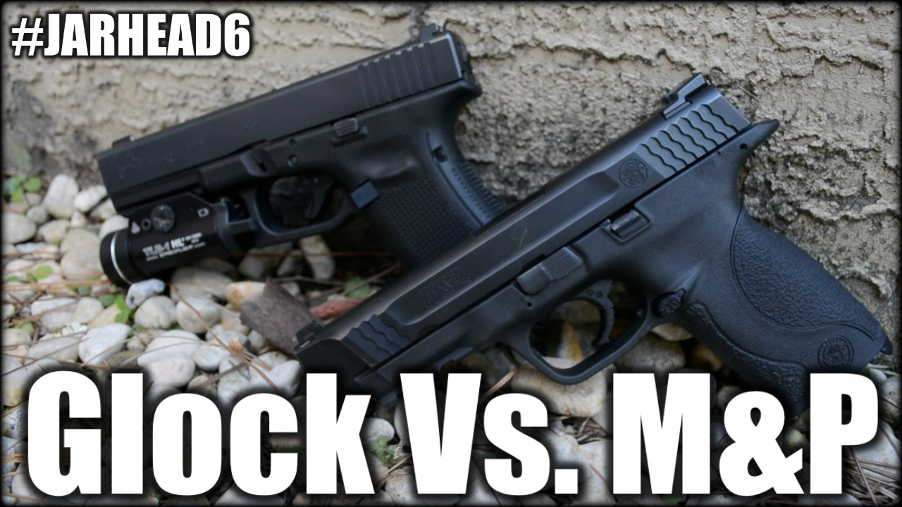 Glock 17 Vs. M&P 45 ACP: Which is the Best?