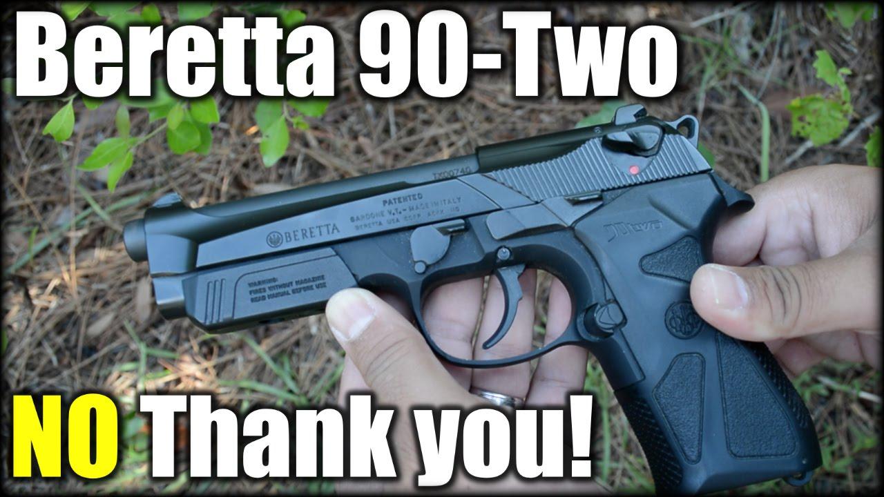 Beretta 90-Two  NO Thank you!