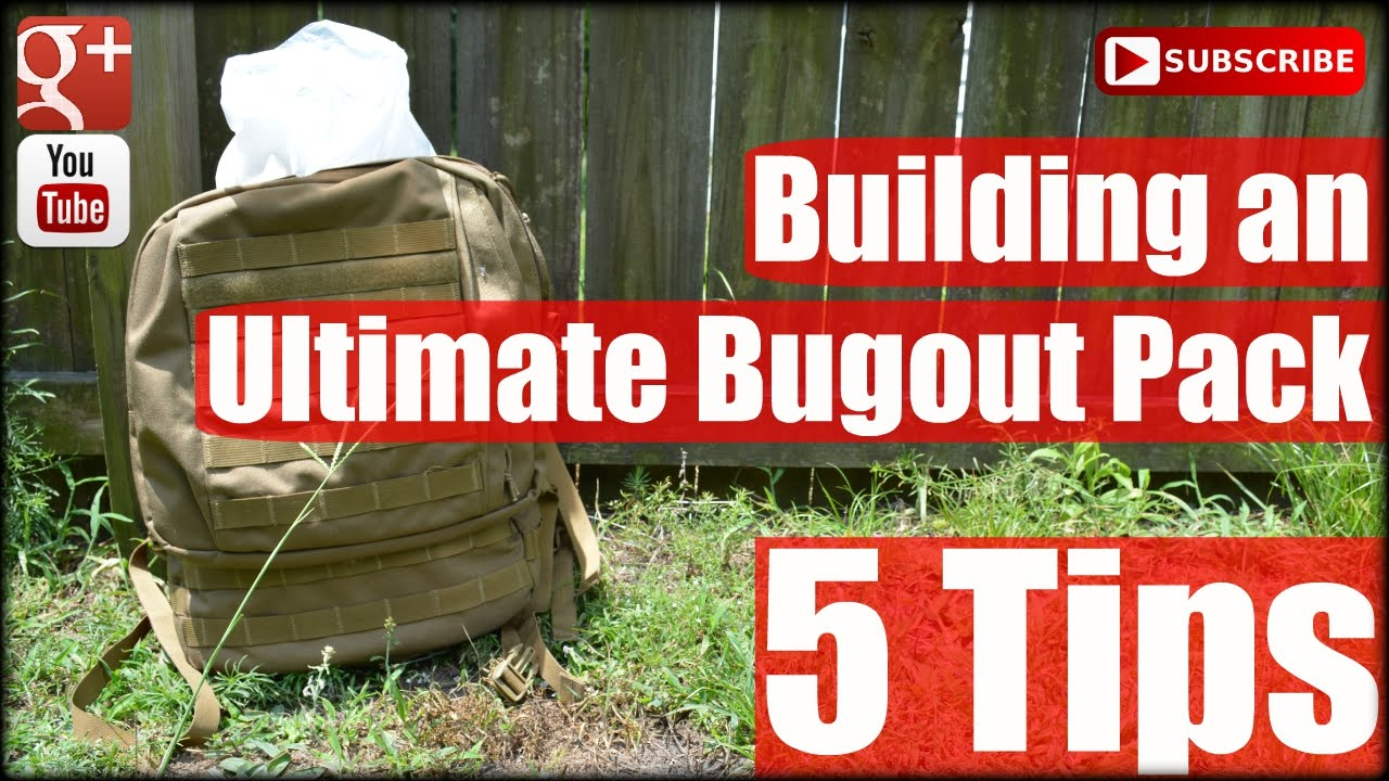 Building an Ultimate Bug-out Pack: 5 Tips