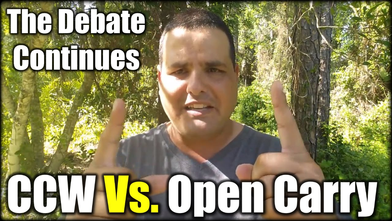 CCW Vs. Open Carry| The Debate Continues
