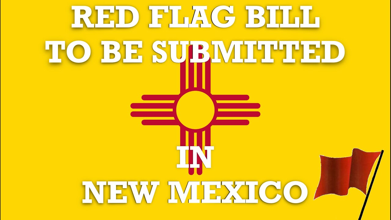 New Mexico Gets The Next Red Flag Bill
