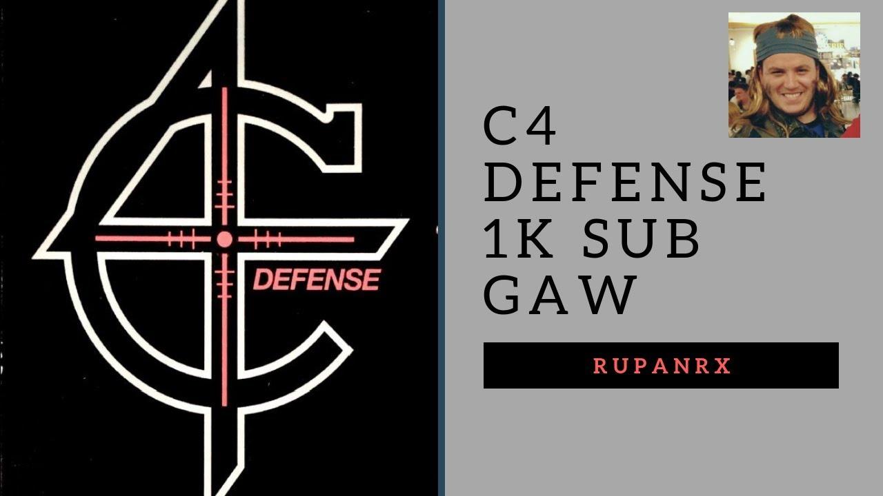 C4 Defense 1K Sub GAW