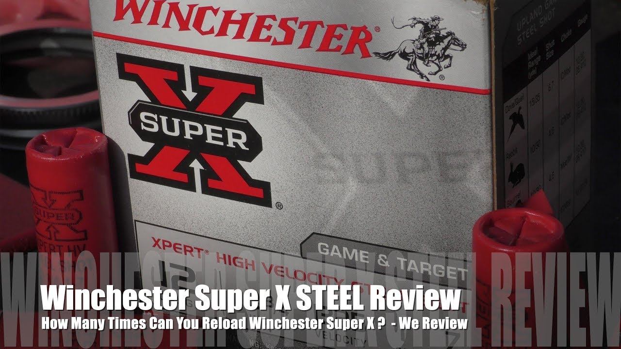 How Many Times Can You Load Win Super X Hulls? - STEEL EDITION!