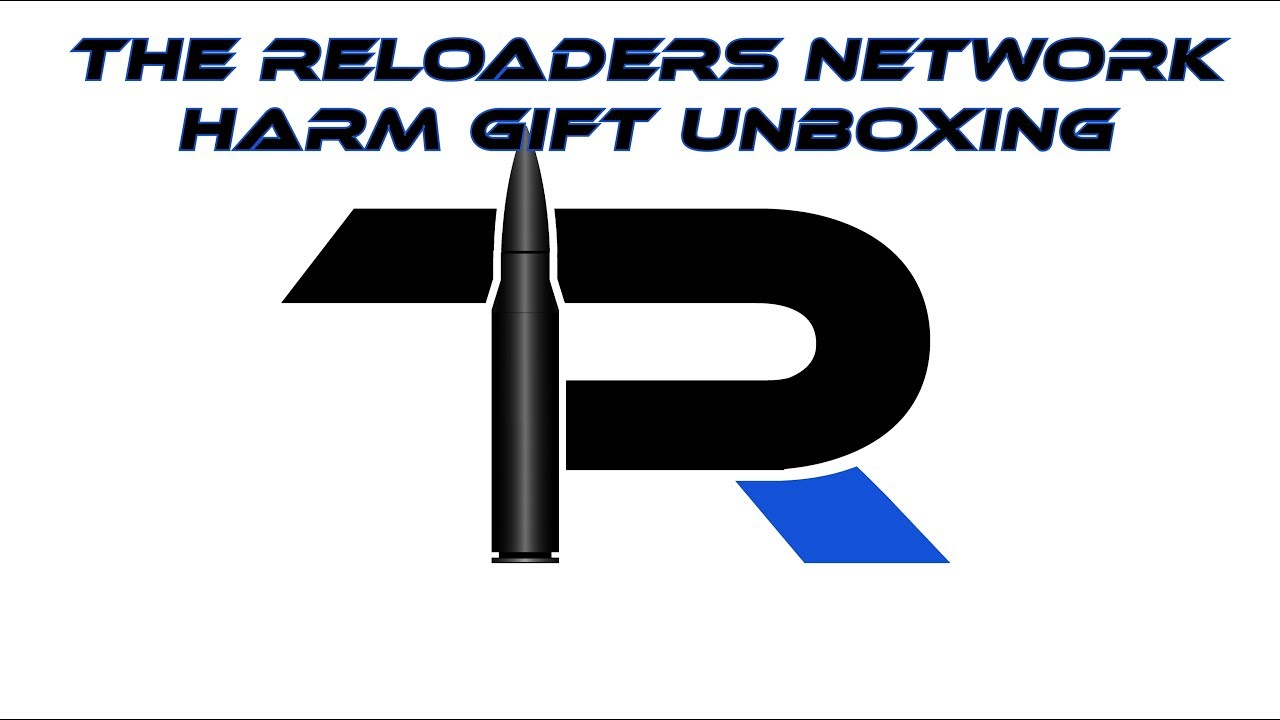 The Reloaders Network Harm Gift Unboxing