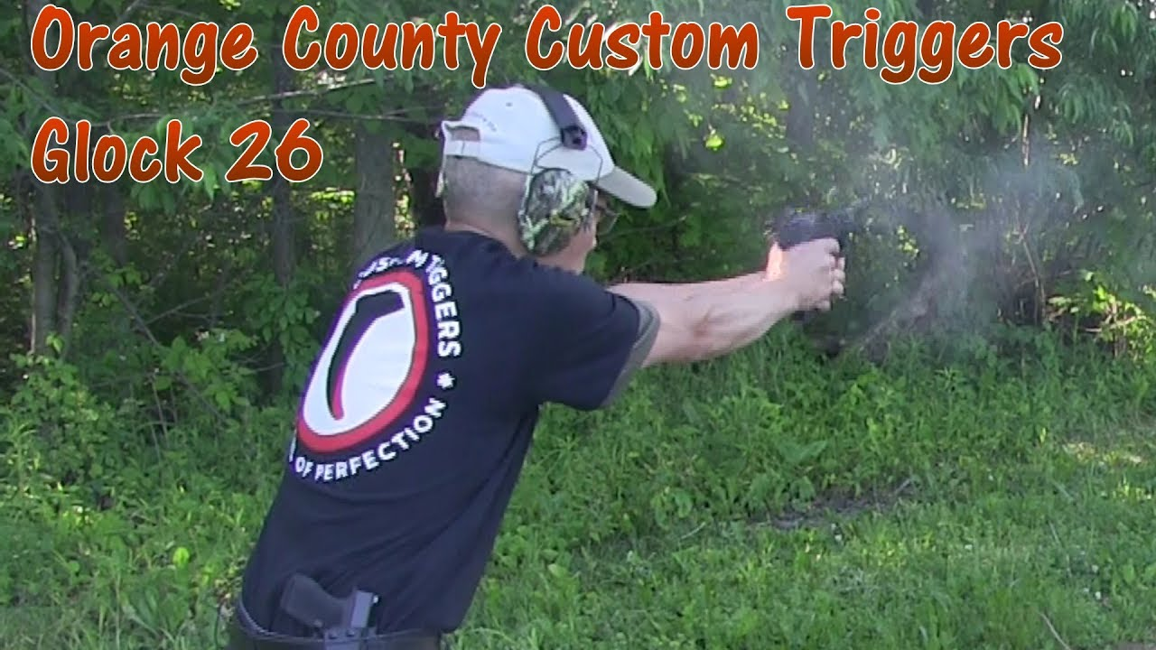 Orange County Custom Triggers Glock 26 Enhanced Trigger Overtravel Eliminator 1st Outdoor Tests