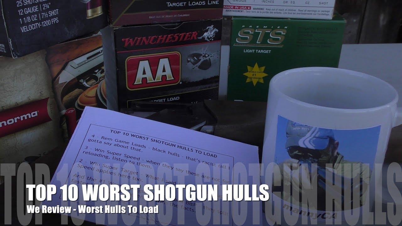 Top 10 WORST Shotgun Hulls - 12 GAUGE EDITION!