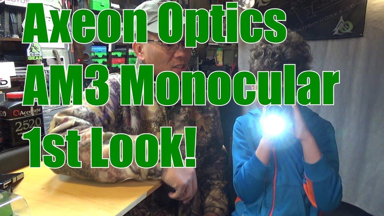 Axeon Optics AM3 Monocular 1st Look