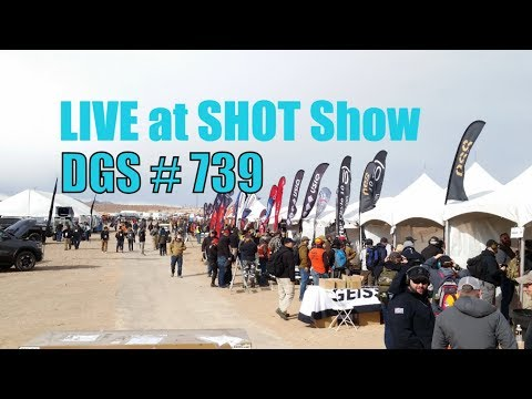 LIVE at SHOT Show - Daily Gun Show #739