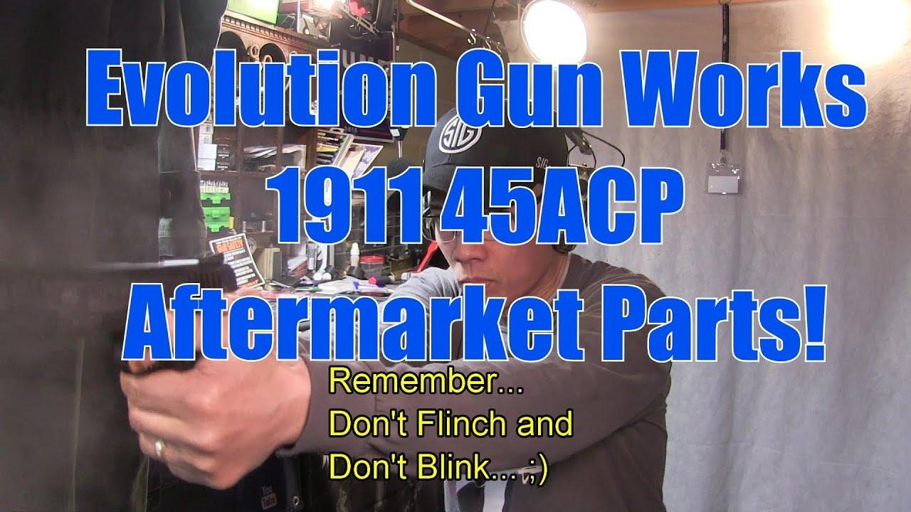 Evolution Gun Works EGW 1911 45ACP Aftermarket Parts 1st Look