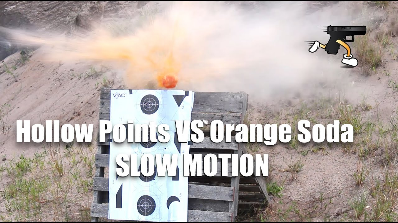 Hollow Points VS Orange Soda (Slow Motion)