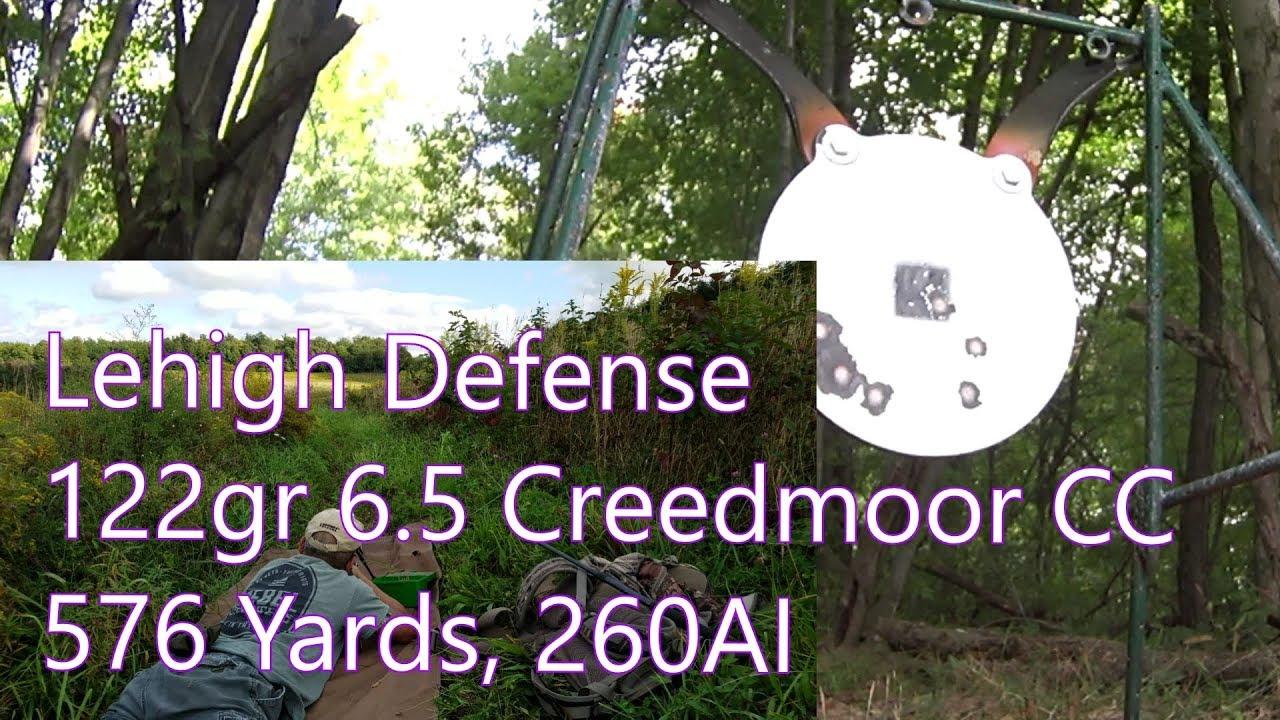 Lehigh Defense 122gr  6.5mm Creedmoor 260AI 576 yards Field of Dreams