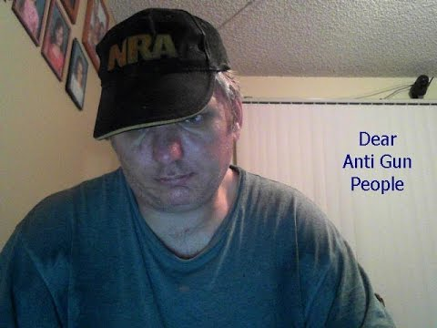 Dear Anti-gun people, you're going to lose (somewhat long video)