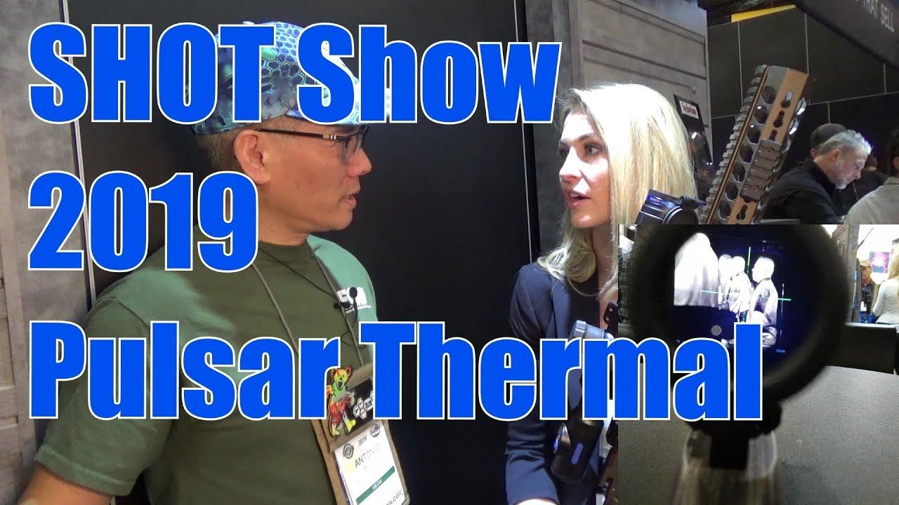SHOT Show 2019 Pulsar Thermal and Night Vision