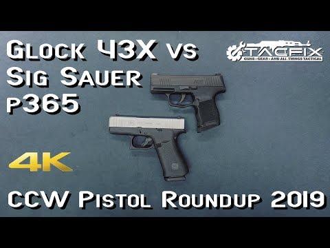 Glock 43X vs Sig Sauer p365 - CCW Pistol Roundup 2019