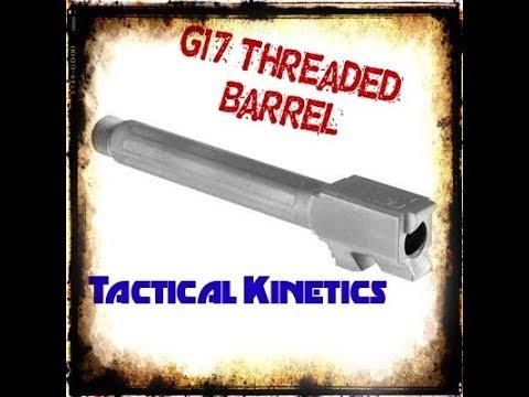 TACTICAL KINETICS | G17 barrel