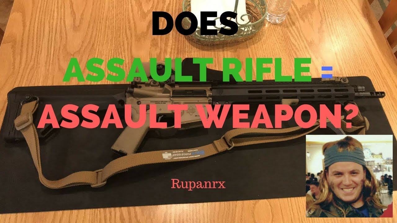 Assault Rifle and Assault Weapon are Interchangeable?
