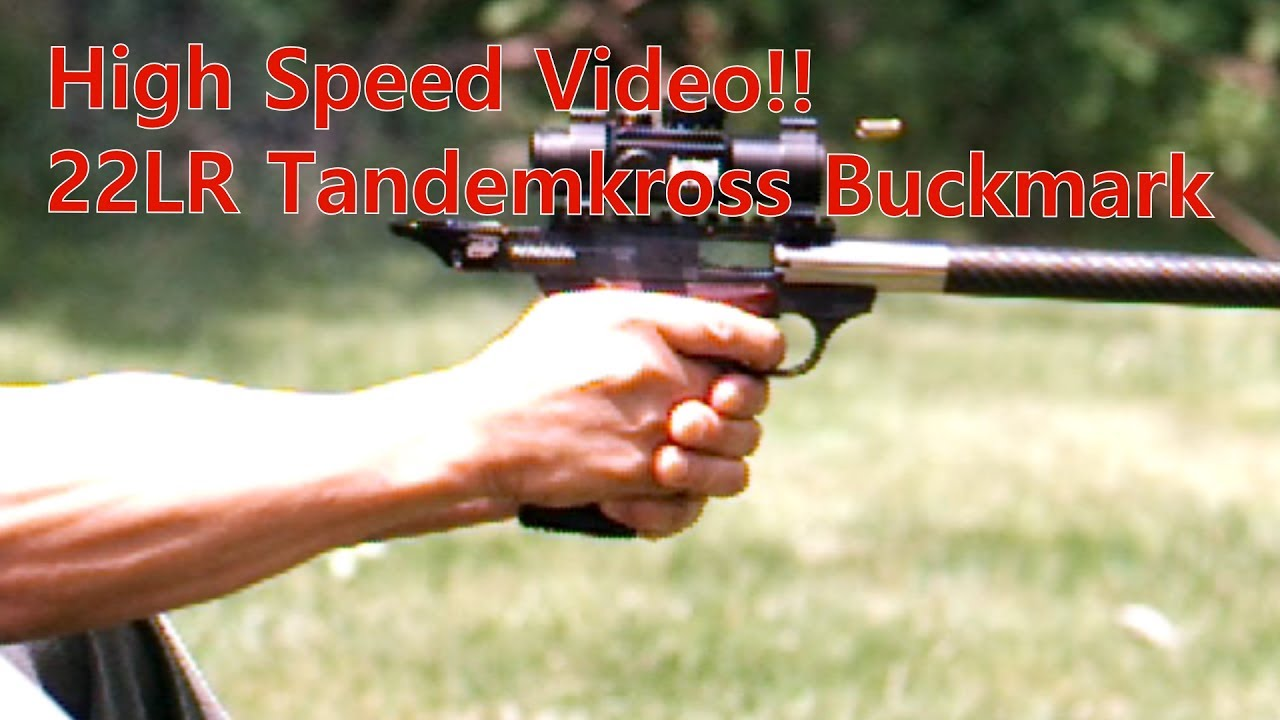 Edgertronic High Speed Video 1st Test Tandemized Browning Buckmark 22LR Pistol
