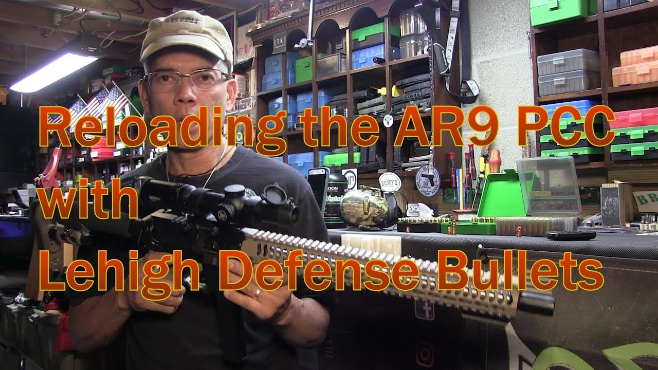 Reloading for the AR9 9mm PCC Caliber Carbine Lehigh Defense