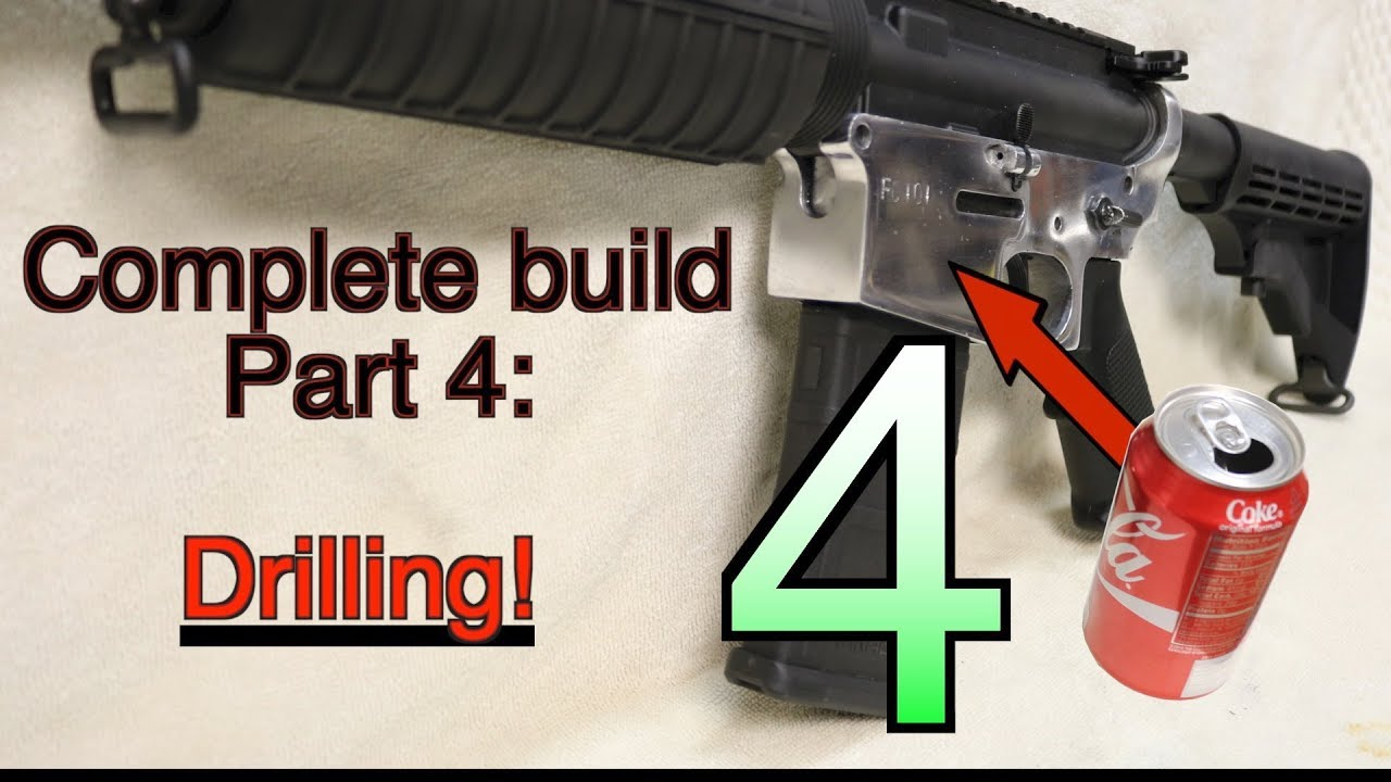 Making an AR15 from soda cans, complete build- Part 4: DRILLING! GunCraft101