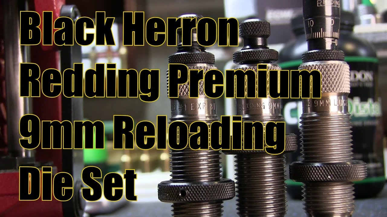 Black Herron Redding Premium 9mm Reloading 3 Die Set