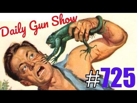 Daily Gun Show #725