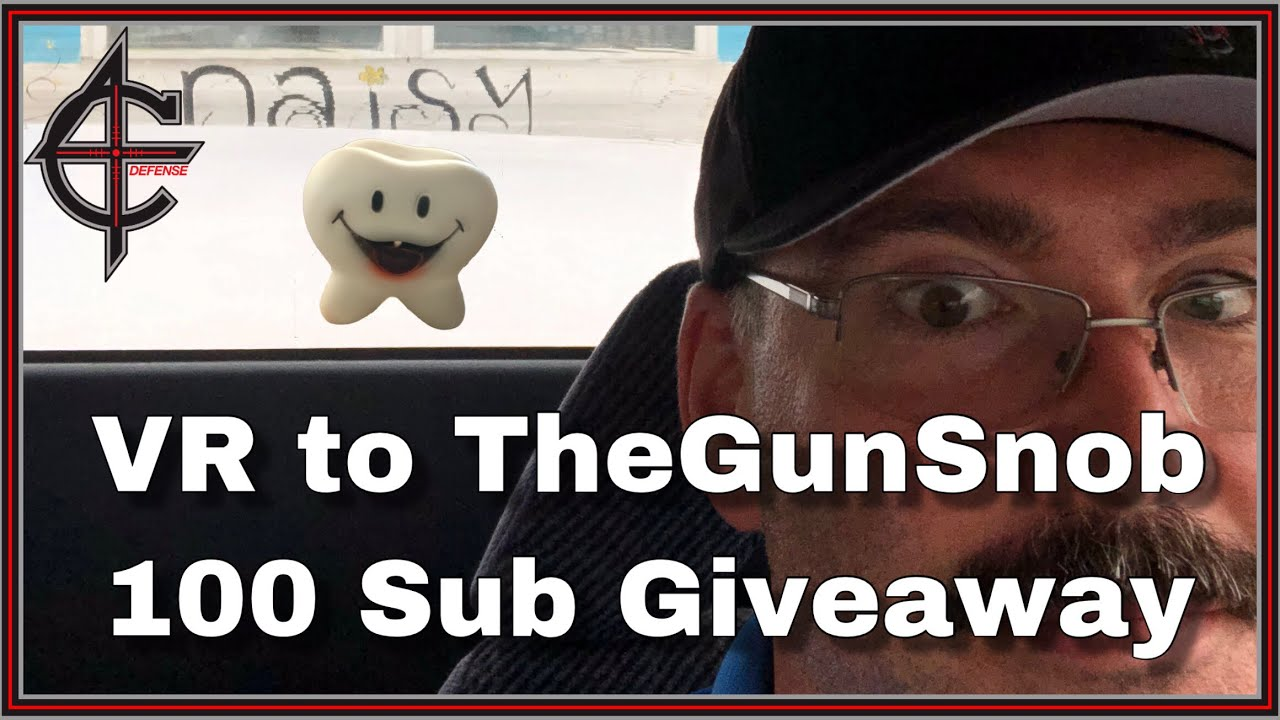 VR to TheGunSnob 100 Sub Giveaway