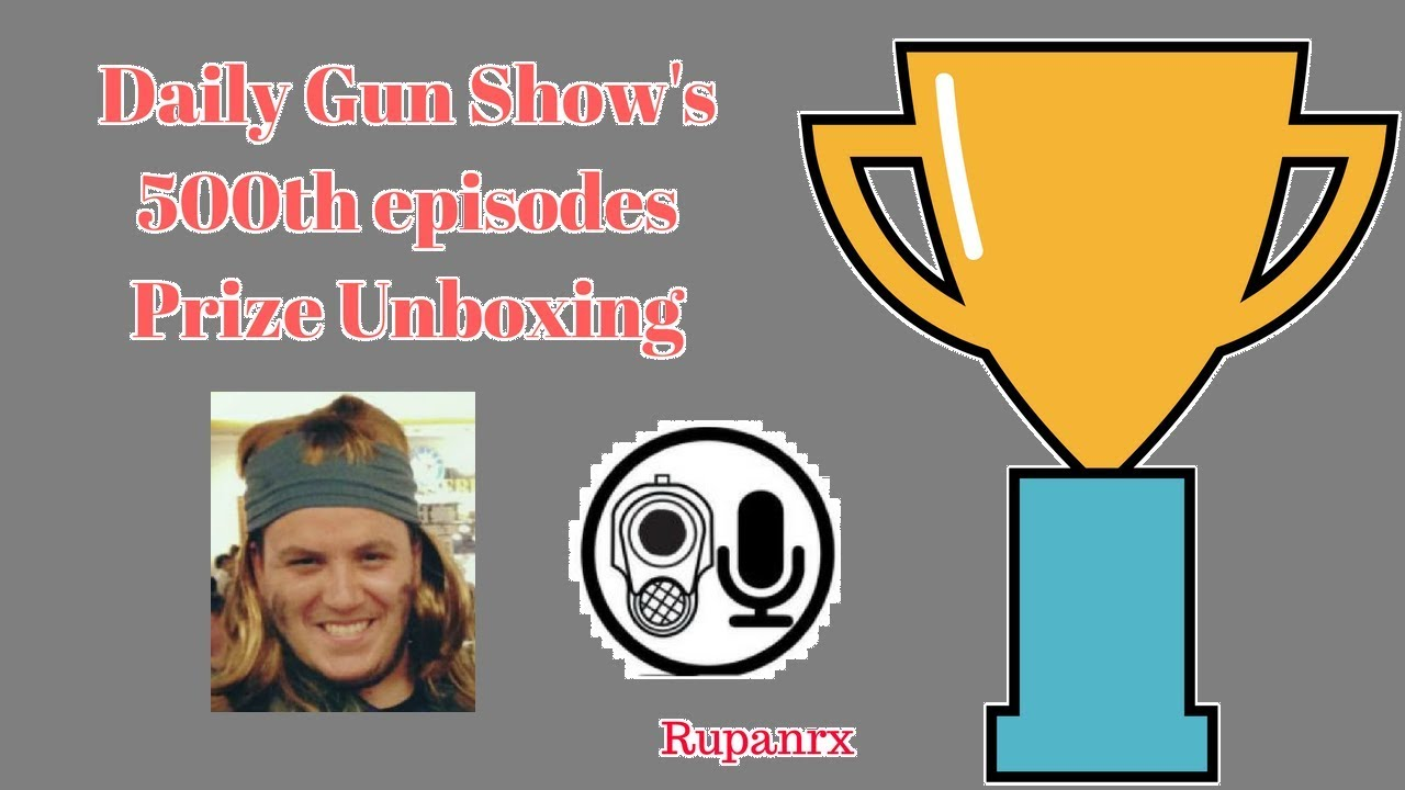 Unboxing prizes from Daily gun Show 500th episode