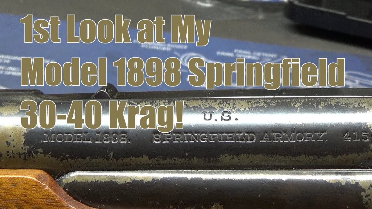 1st Look at My Model 1898 Springfield 30-40 Krag Carbine (((Rifle)))