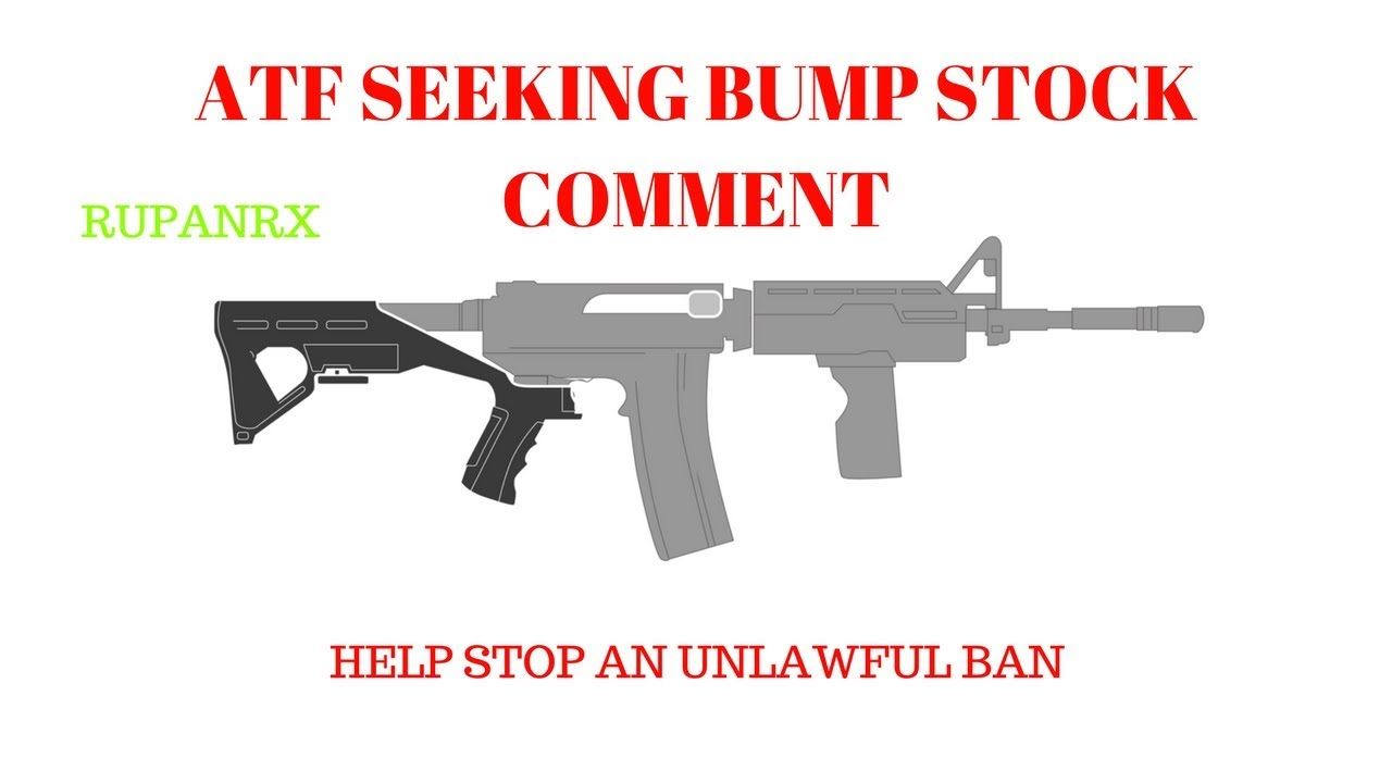 ATF Seeking comments from gun owners on Bump Stocks! 4 days LEFT!