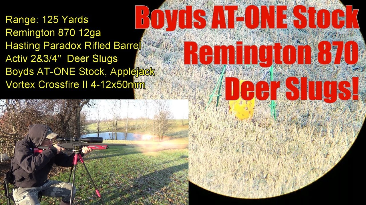 Boyds AT-ONE Stock Remington 870 12 Gauge Shotgun Part 1, Shooting Deer Slugs