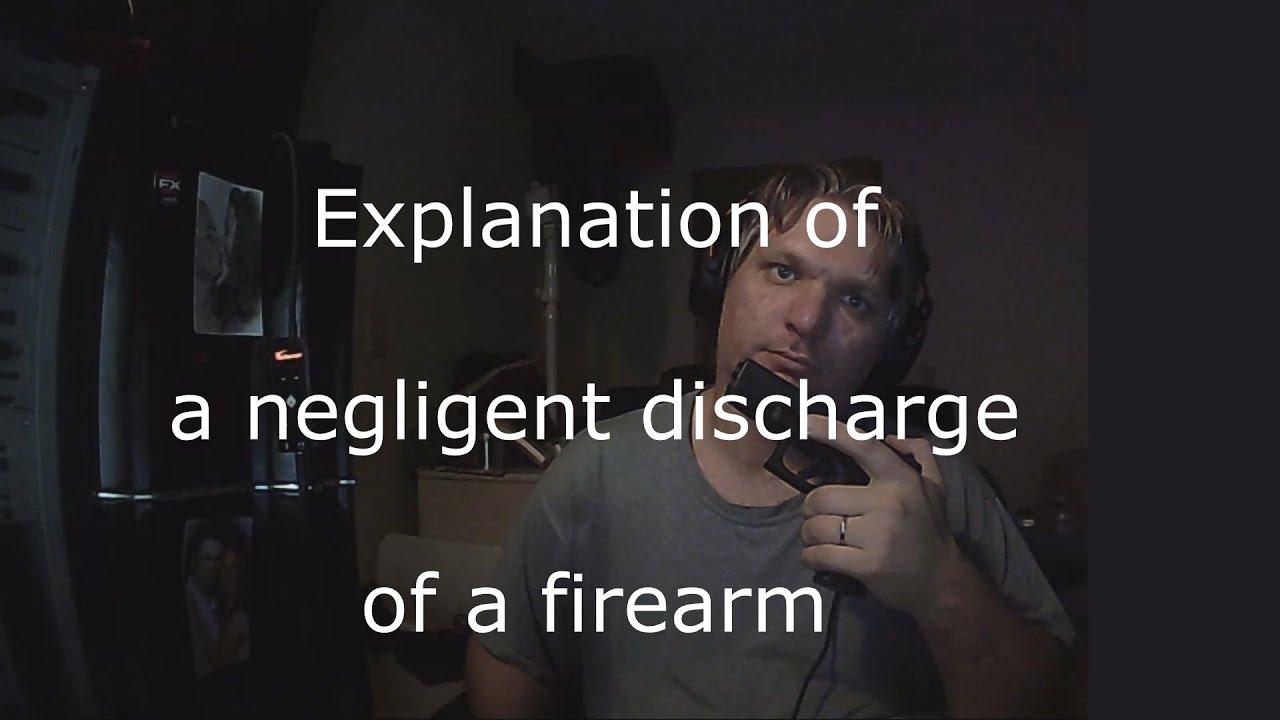Negligent / accidentally shooting myself