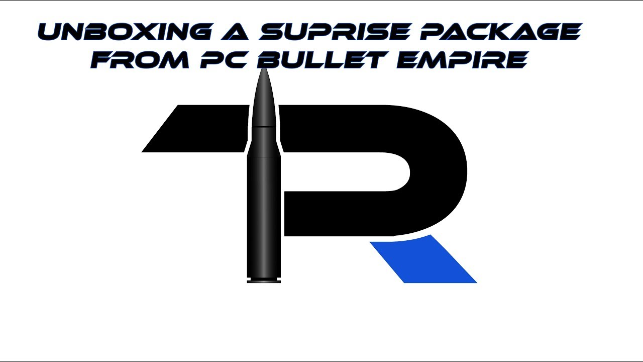 Unboxing a Suprise from PC Bullet Empire