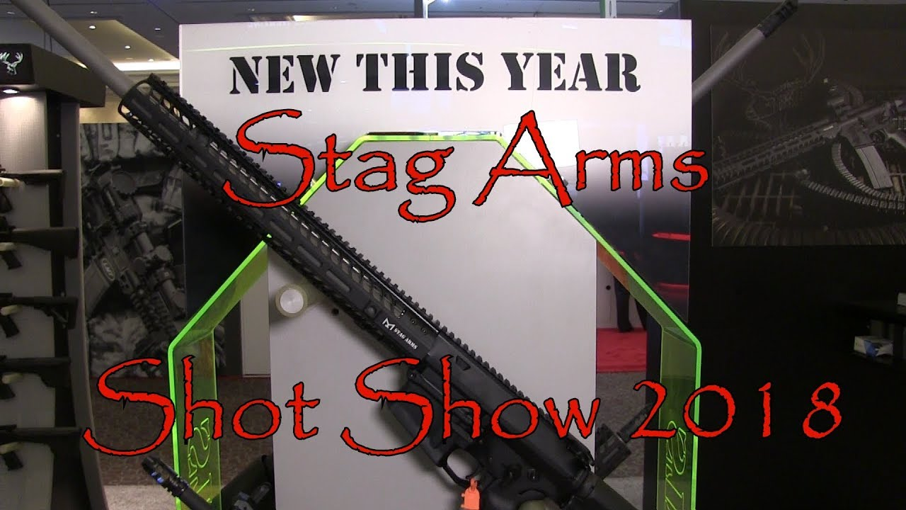Shot Show 2018 Stag Arms