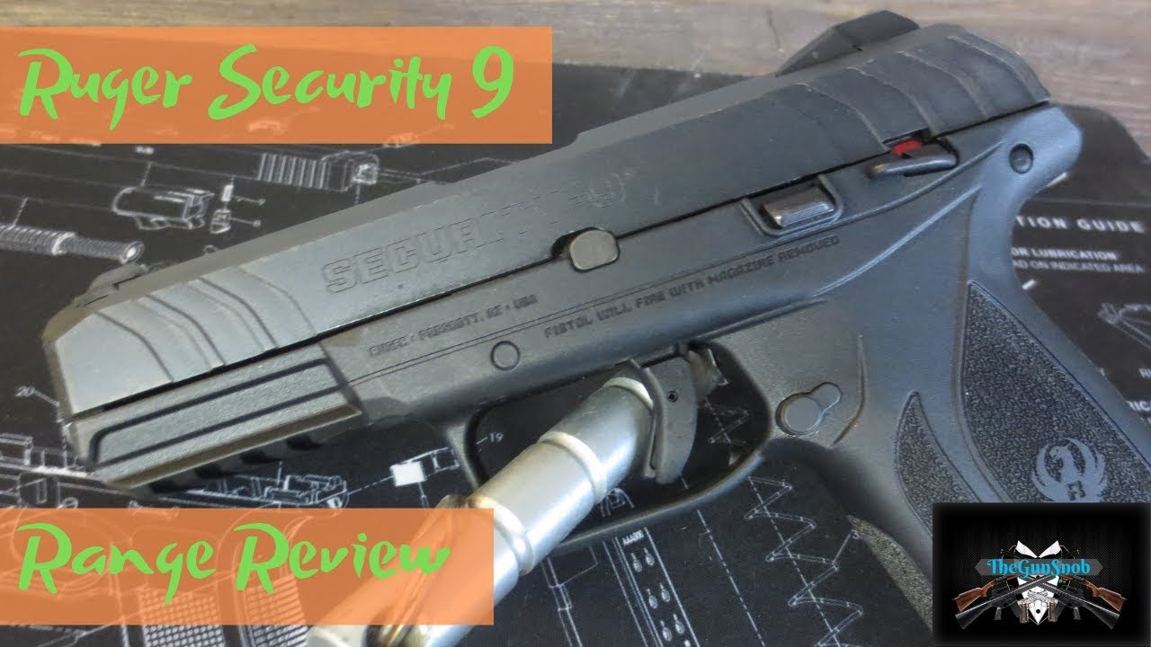 Ruger Security 9 Range Review