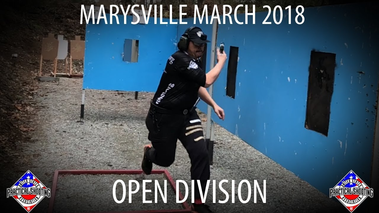 Marysville USPSA Open Division Mar 2018
