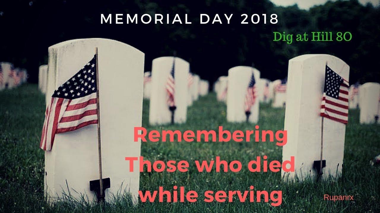 Memorial Day 2018 - Dig at Hill 80