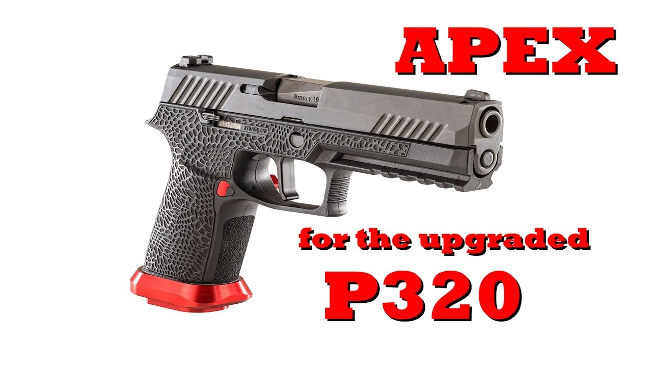 The New APEX Triggers for the Upgraded Sig P320  #304