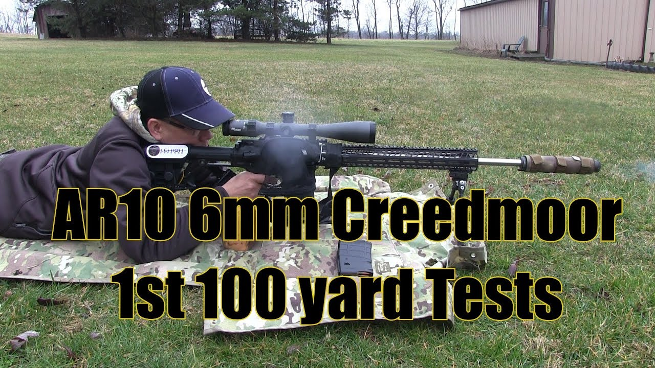 AR10 6mm Creedmoor 1st 100 yard Tests