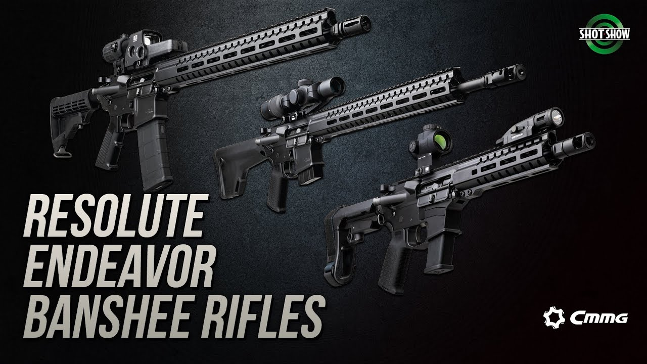 CMMG Resolute, Endeavor, Bansheee Rifles  - SHOT Show 2019