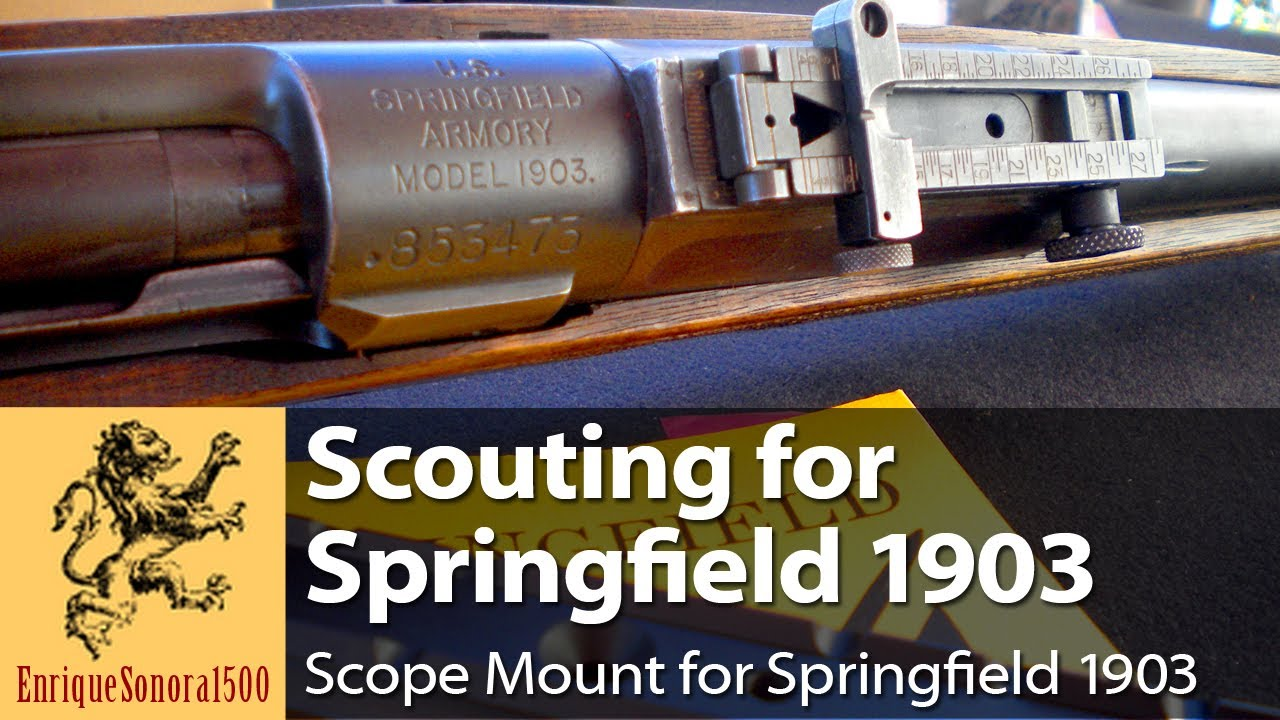 Scouting for Springfield - Scope mount for 1903