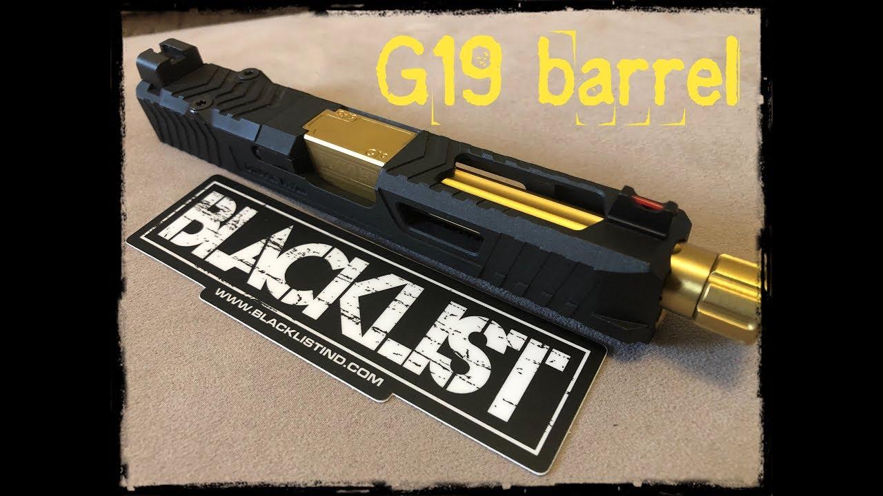 BLACKLIST INDUSTRIES | G19 Tin gold barrel
