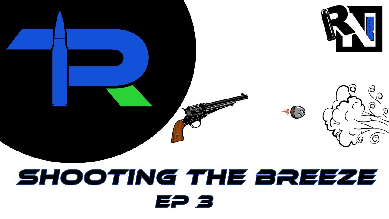Shooting the Breeze Ep. 3 Top Ten Guns I Want