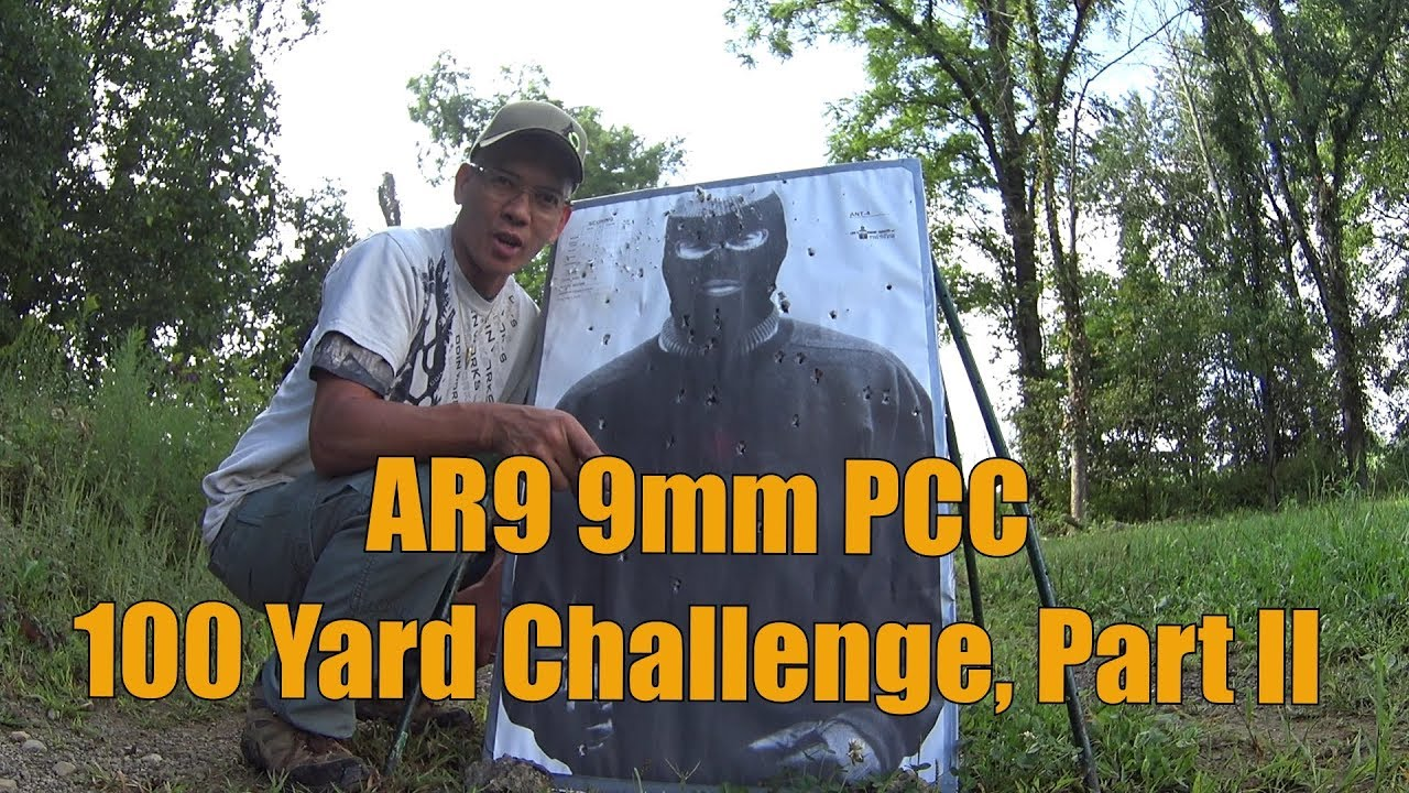 AR9 9mm PCC Pistol Caliber Carbine 100 yard Challenge Part II